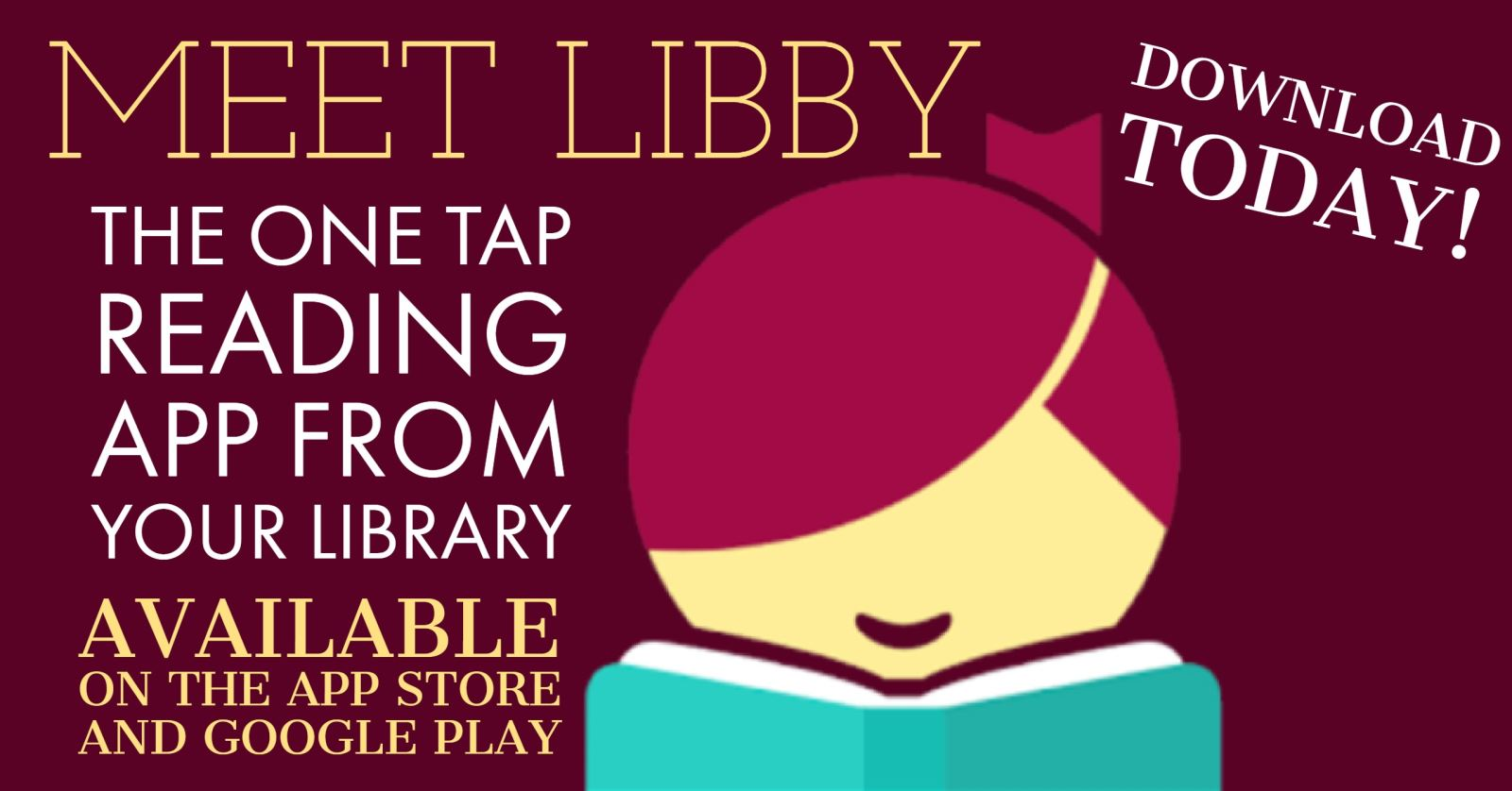 Meet Libby.  The one tap reading app from your library.  Available on the app sore and google play store.  Download today!