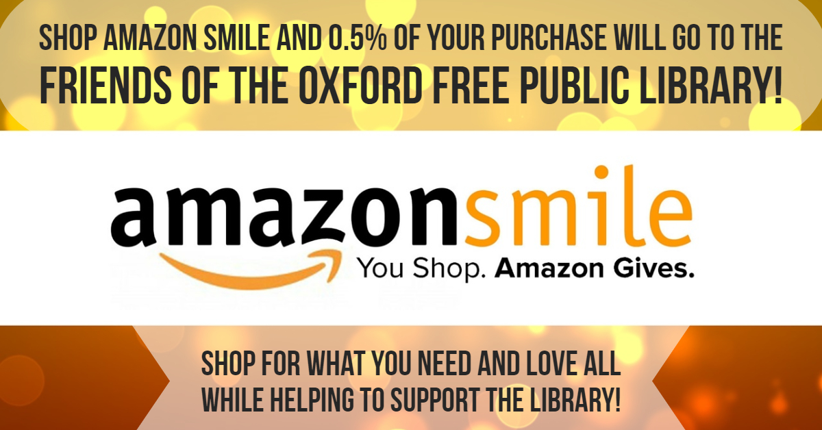Amazon Smile for the Friends of the Oxford Free Public Library